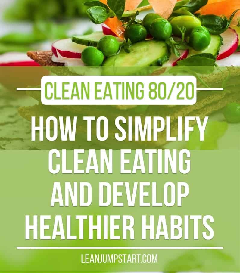 clean eating diet 80/20