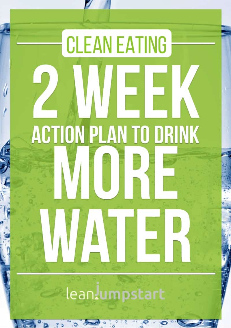 how to drink more water: 2 week action plan