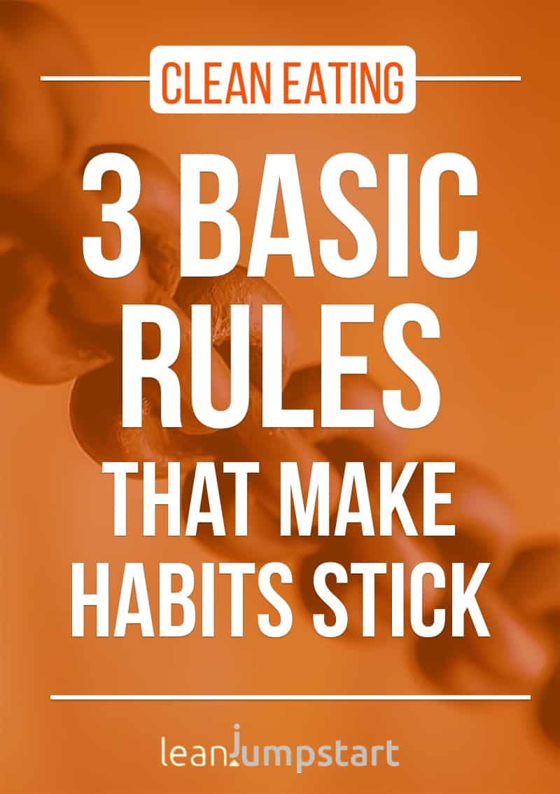 how to change eating habits: 3 basic rules that take habits stick