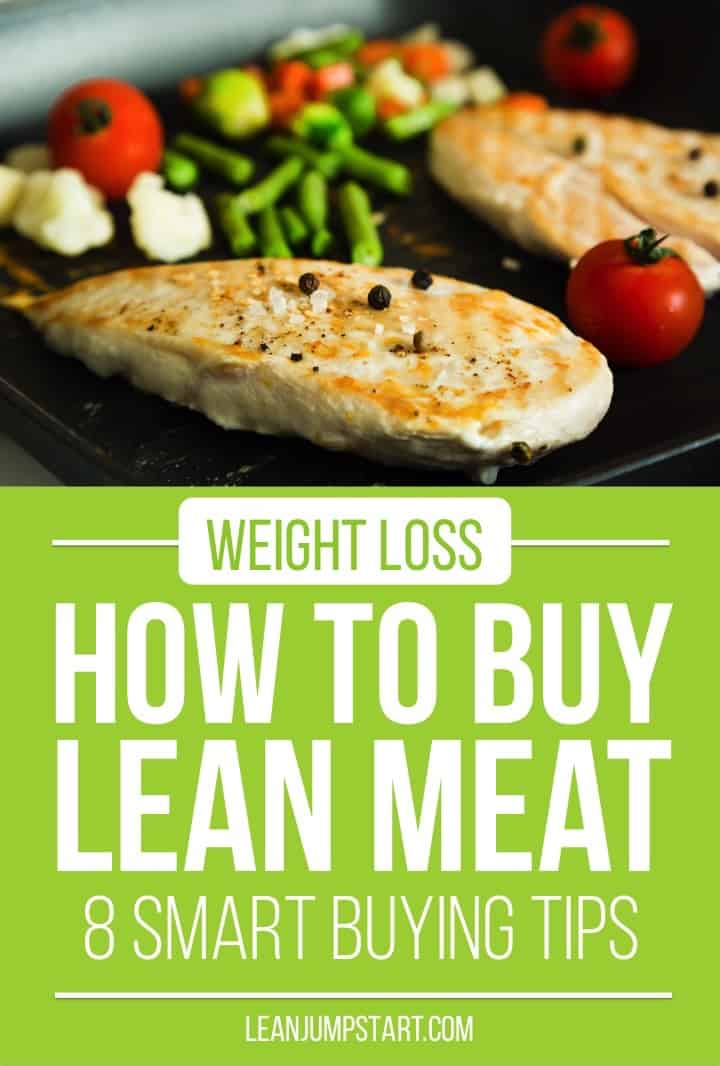 lean meat list: how to buy lean meat for weight loss