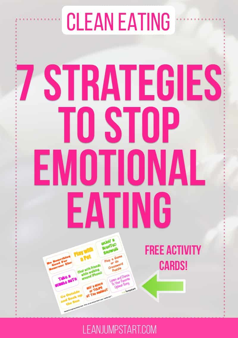 stop emotional eating with 7 strategies and free activity cards