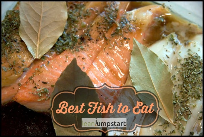 Best fish to eat 3 simple steps for smart and clean for Healthiest fish to eat