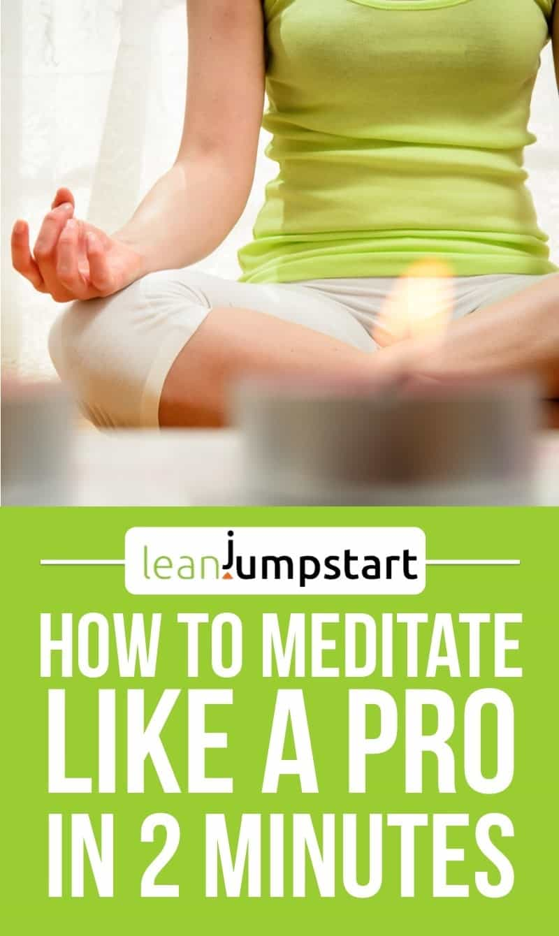 Meditation for health: How to meditate like a pro in 2 minutes