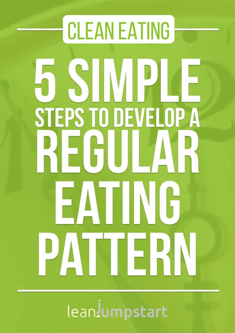 healthy eating schedule: 5 simple steps to develop a regular eating pattern