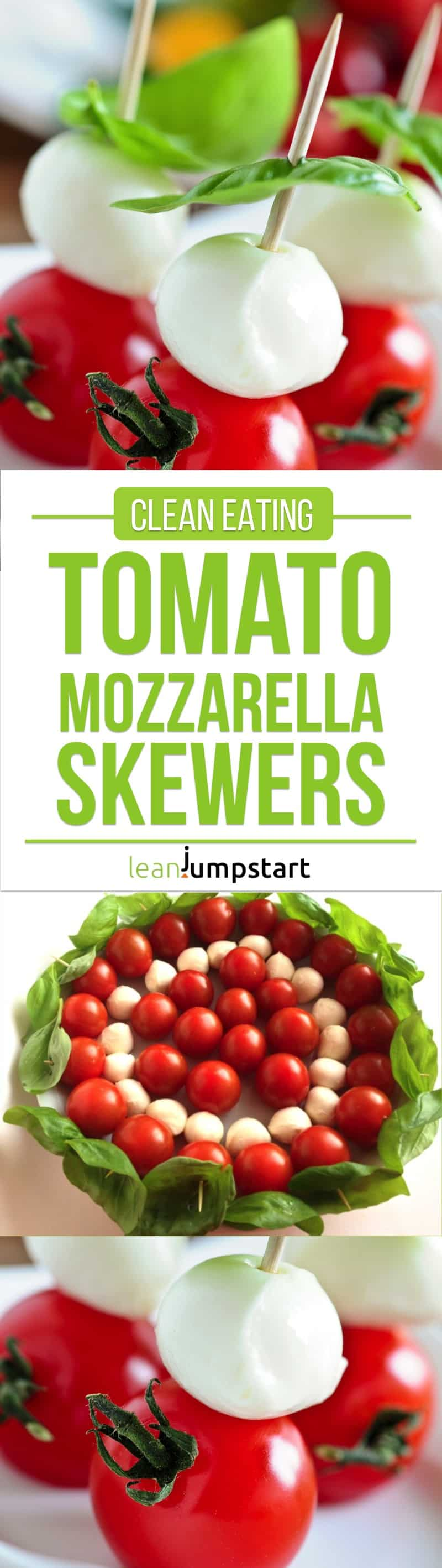 tomato mozzarella skewers: clean eating party snack idea - quick and easy