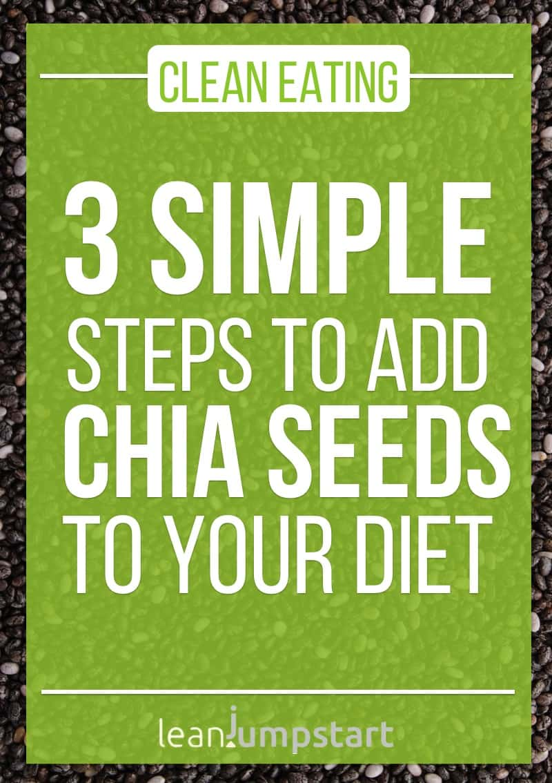 3 simple steps to add chia seeds to your diet