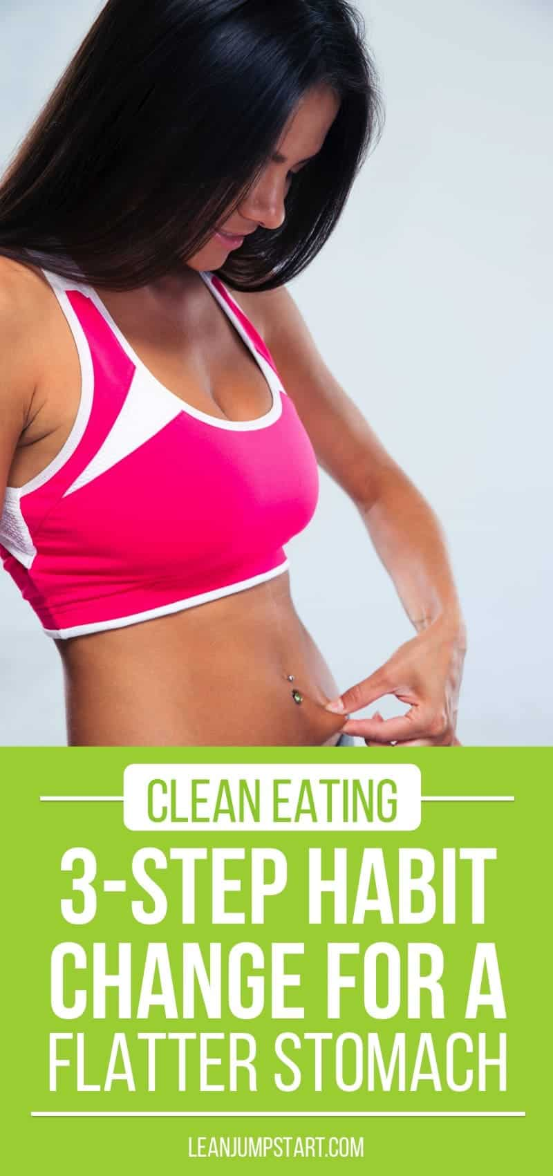 3 steps habits change for a flatter stomach