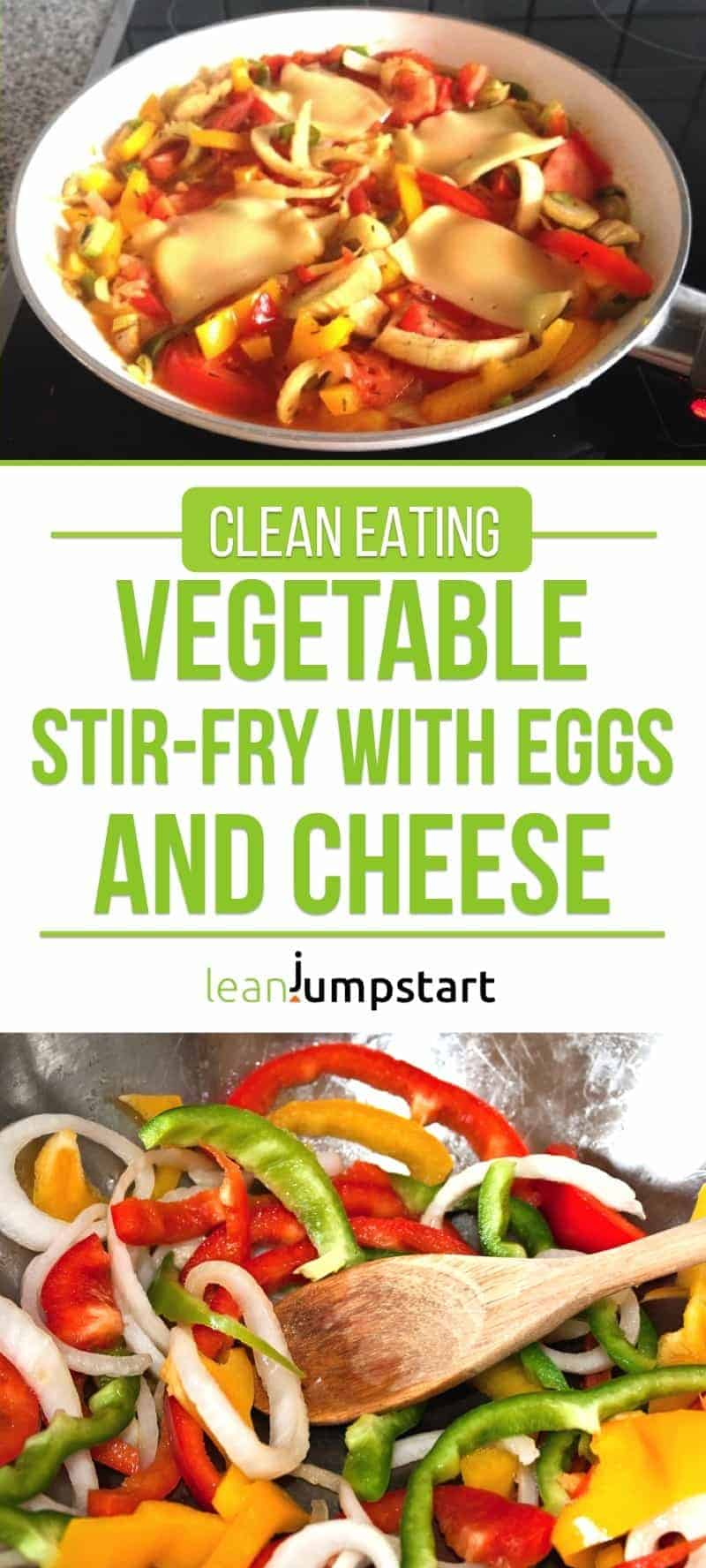clean eating vegetable stir-fry with eggs and cheese
