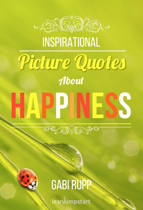 Win a copy: Inspirational Picture Quotes about Happiness (Ends July 26)