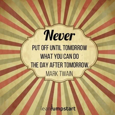 Procrastination Quotes: Inspiring picture quotes & funny sayings overcome procrastination