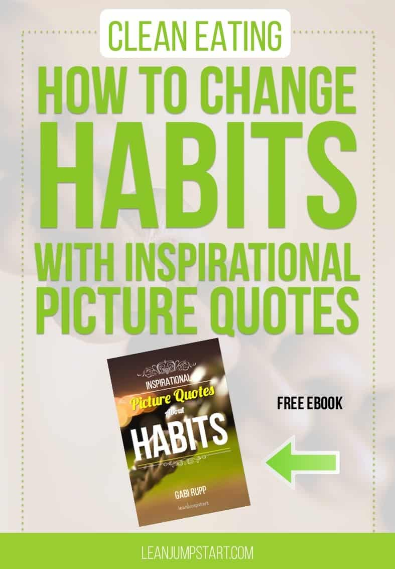 changing habits with free inspirational picture quotes