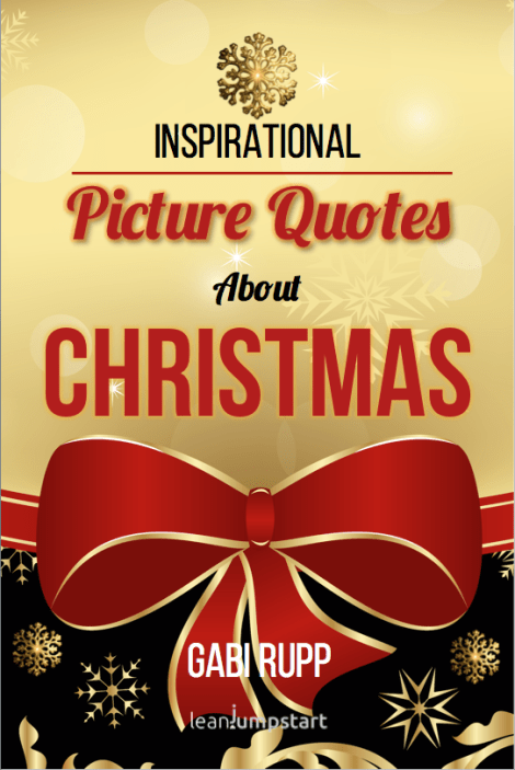 Christmas Quotes: The Picture Quotes Book You need!