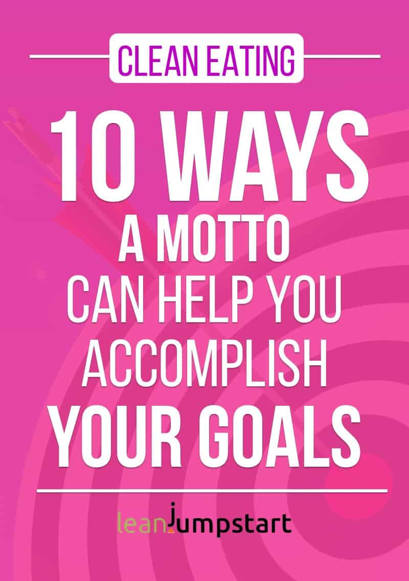 How famous mottos help accomplish goals