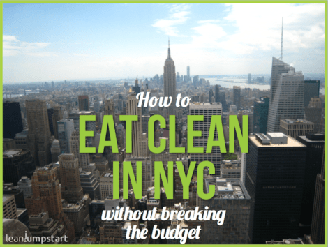 how to eat clean in NYC