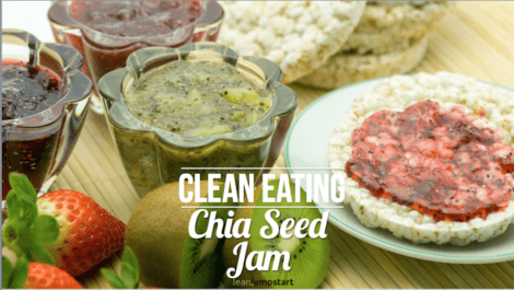 Chia Seed Jam: The cleanest and healthiest jam recipe you ever made
