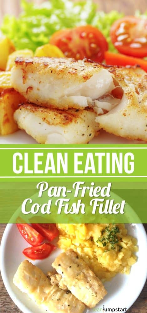 Clean Eating Cod Fish Recipe: A Healthy, Less Expensive Seafood Dish