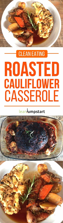 Baked cauliflower: clean eating roasted cauliflower casserole