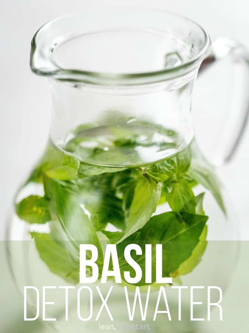 basil detox water: easy herb infused water recipe