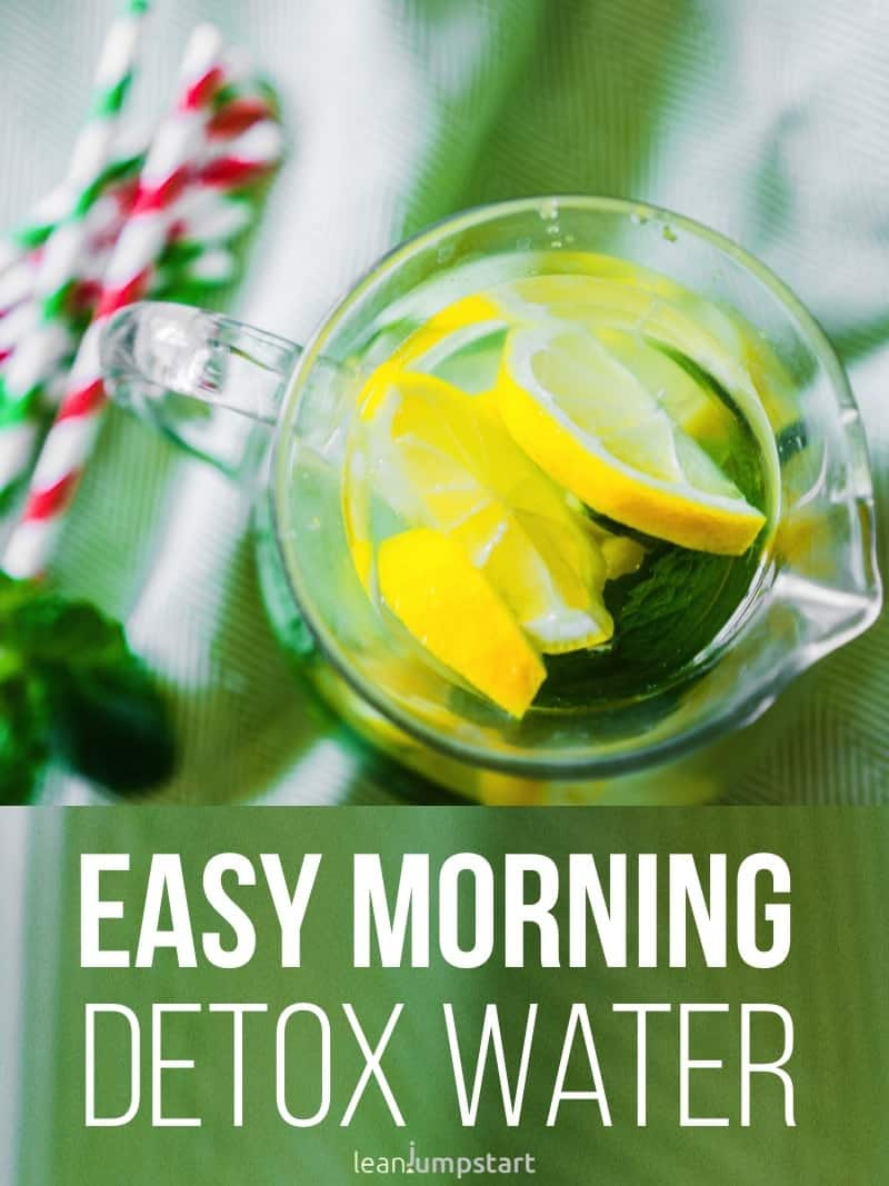 easy morning detox water: clean, lemon flavored drink