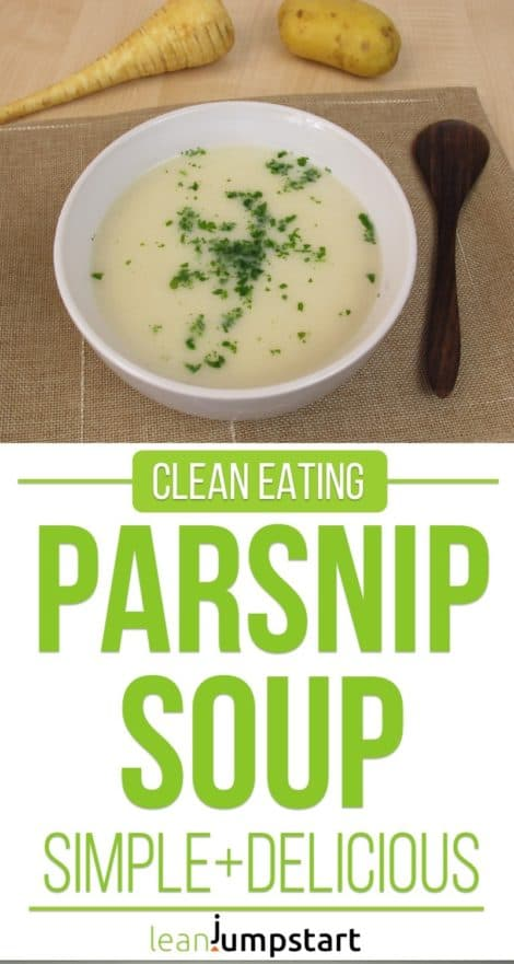 Clean Eating Parsnip Soup Recipe with Potatoes – Easy and Filling