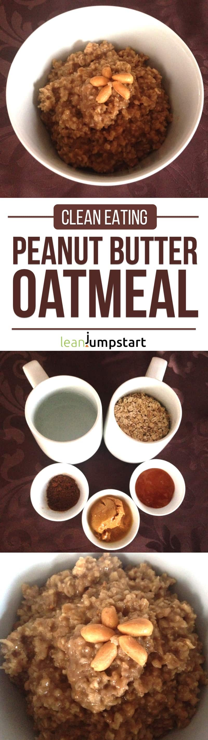 clean eating peanut butter oatmeal recipe: delicious and filling