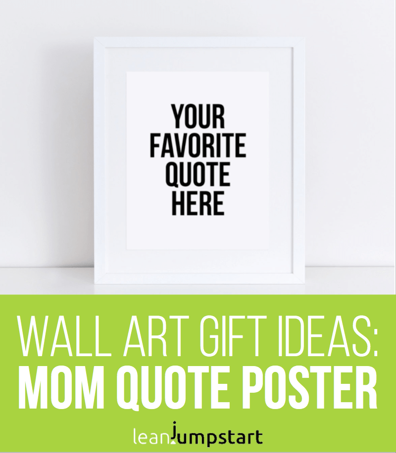 custom mom quote poster