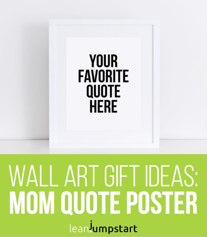 custom mom quote poster