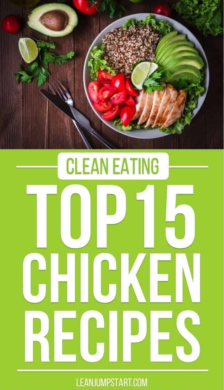 clean eating chicken recipes: quick, easy and freezer-friendly