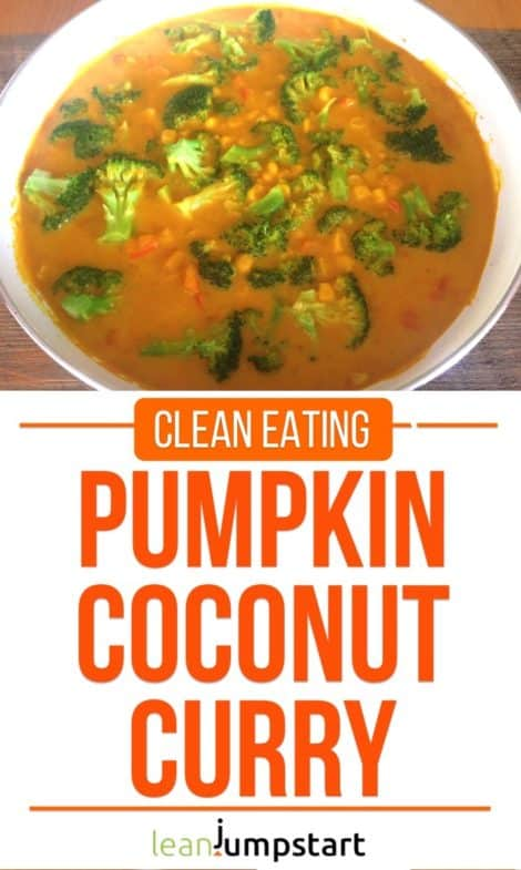 Pumpkin Coconut Curry – An easy and clean culinary delight