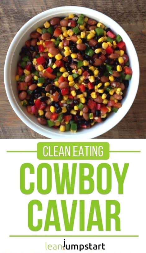 Clean Eating Cowboy Caviar: A great salad, salsa, or dip at your next party