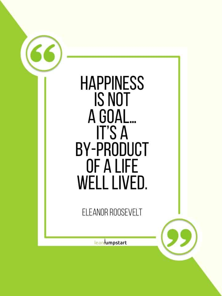 eleanor roosevelt happiness quote