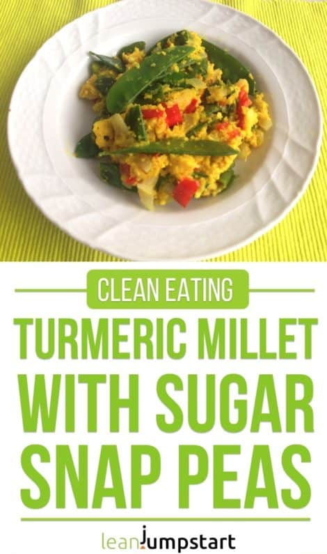 Turmeric millet and sugar snaps: a creamy clean eating meal for health