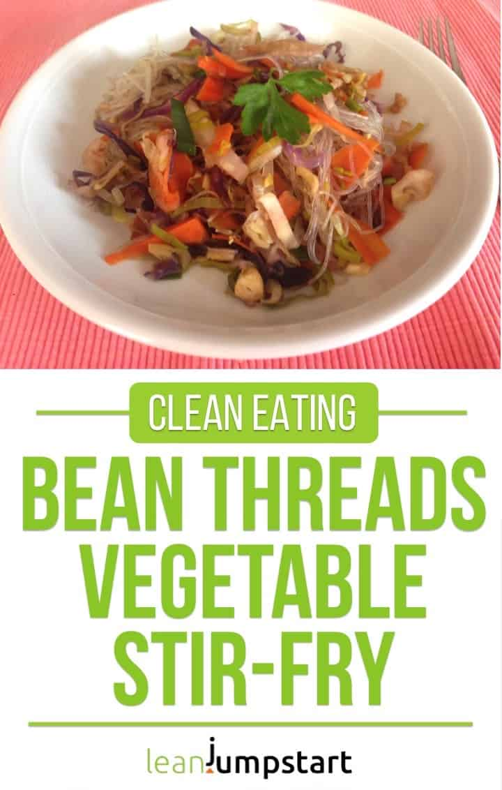 clean eating bean threads vegetable stir-fry on a white plate including the title