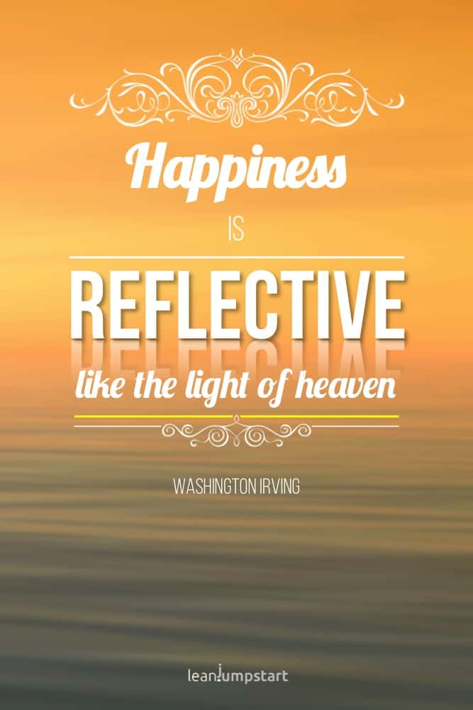 happiness is reflective