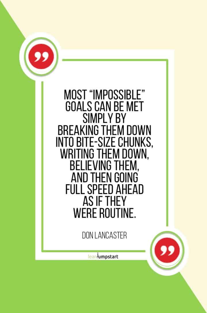 break down goals