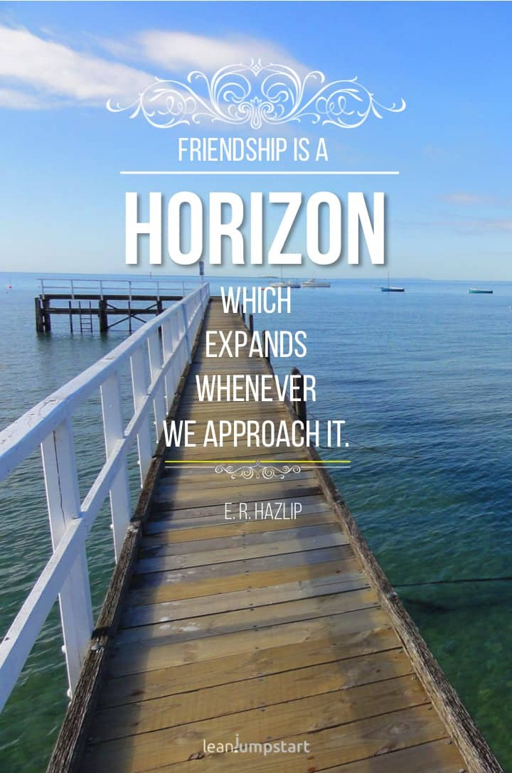 friendship horizon quote