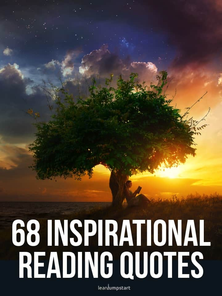68 Inspirational Reading Quotes 9 Benefits
